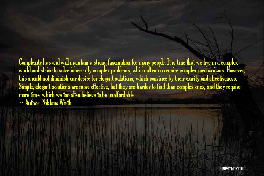 It Not That Simple Quotes By Niklaus Wirth