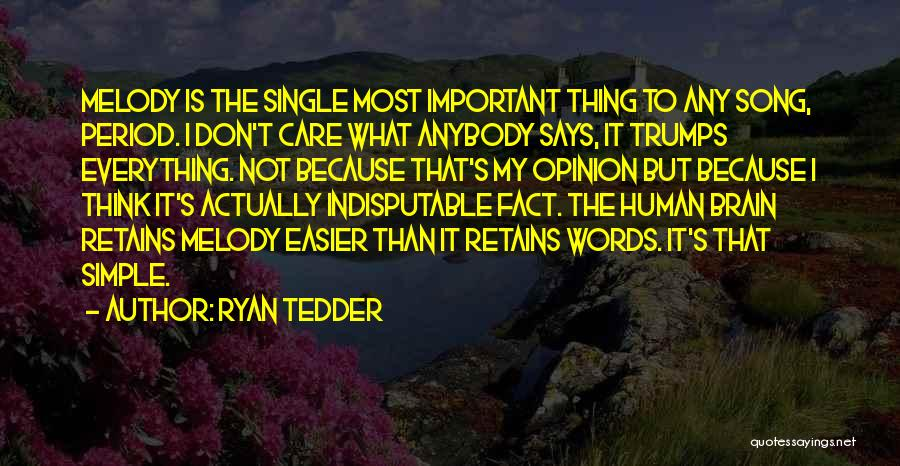 It Not That Simple Quotes By Ryan Tedder