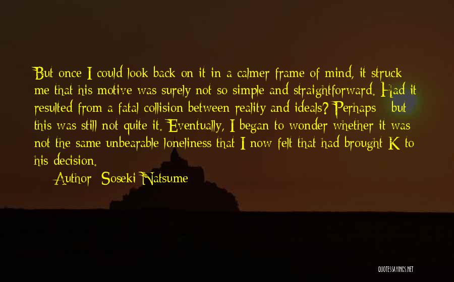It Not That Simple Quotes By Soseki Natsume