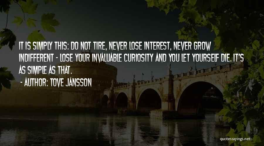 It Not That Simple Quotes By Tove Jansson