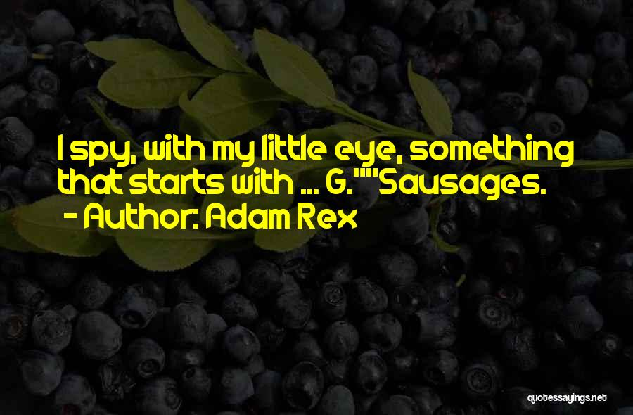 It Starts With Food Quotes By Adam Rex