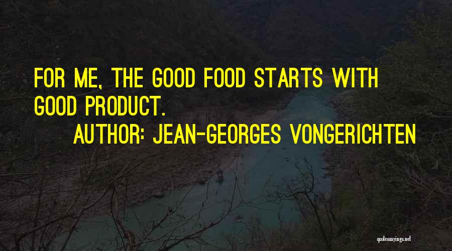 It Starts With Food Quotes By Jean-Georges Vongerichten