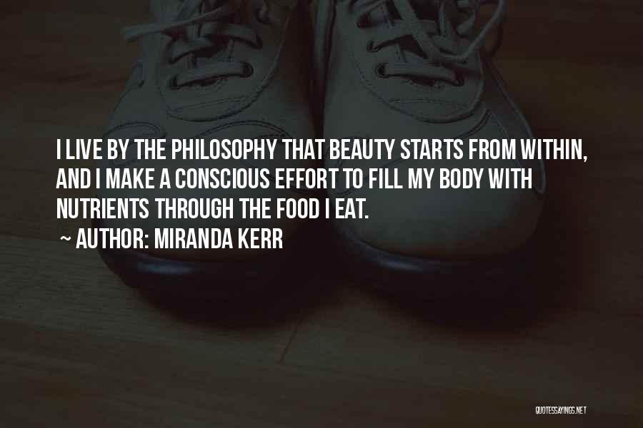 It Starts With Food Quotes By Miranda Kerr