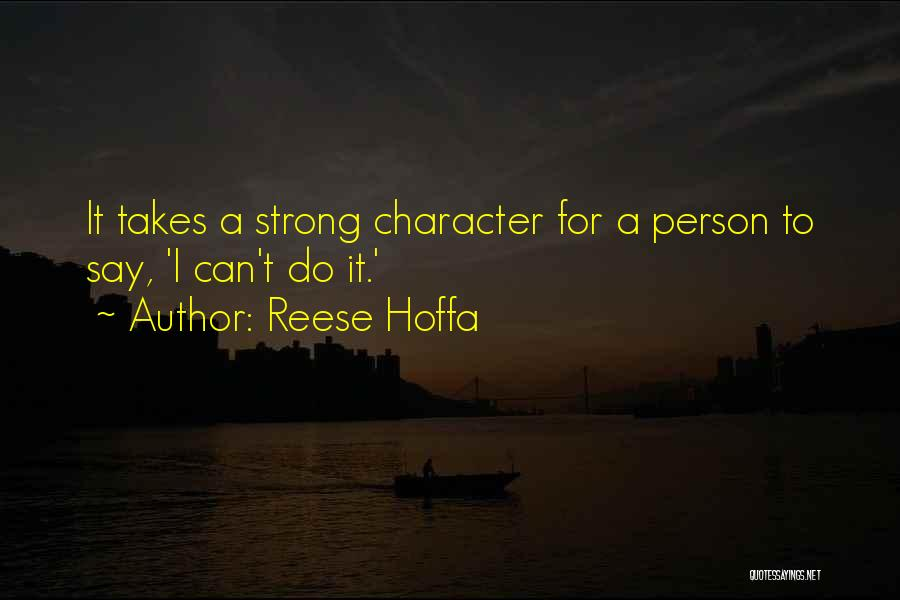 It Takes A Strong Person Quotes By Reese Hoffa