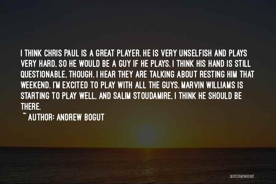 It Was A Great Weekend Quotes By Andrew Bogut