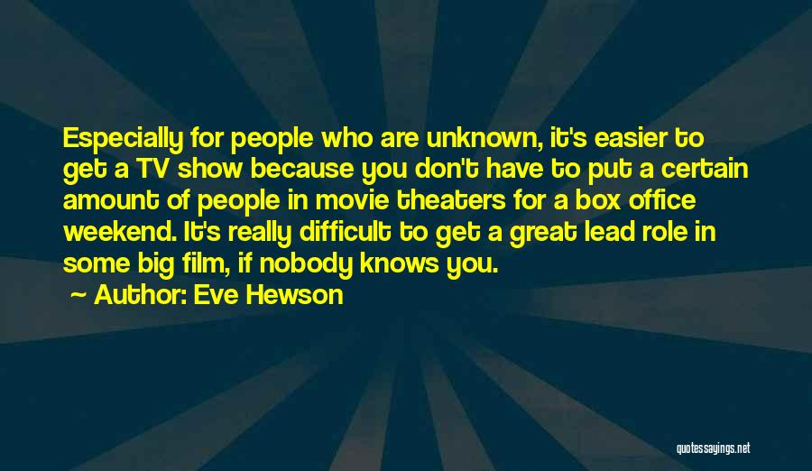 It Was A Great Weekend Quotes By Eve Hewson