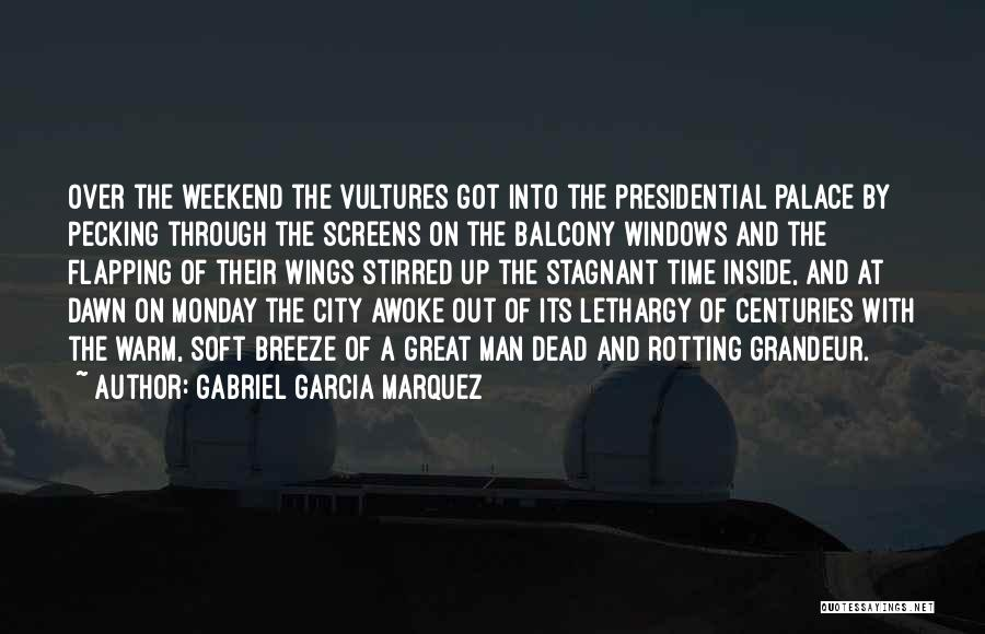 It Was A Great Weekend Quotes By Gabriel Garcia Marquez