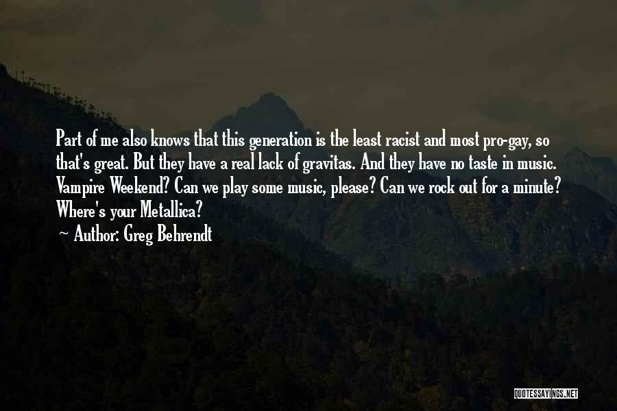 It Was A Great Weekend Quotes By Greg Behrendt