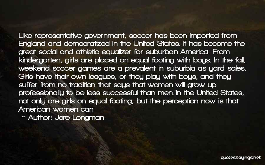 It Was A Great Weekend Quotes By Jere Longman