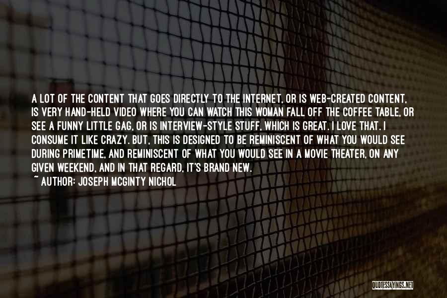 It Was A Great Weekend Quotes By Joseph McGinty Nichol