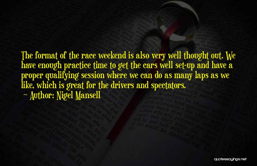 It Was A Great Weekend Quotes By Nigel Mansell