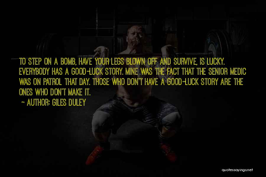 It Was Good Day Quotes By Giles Duley
