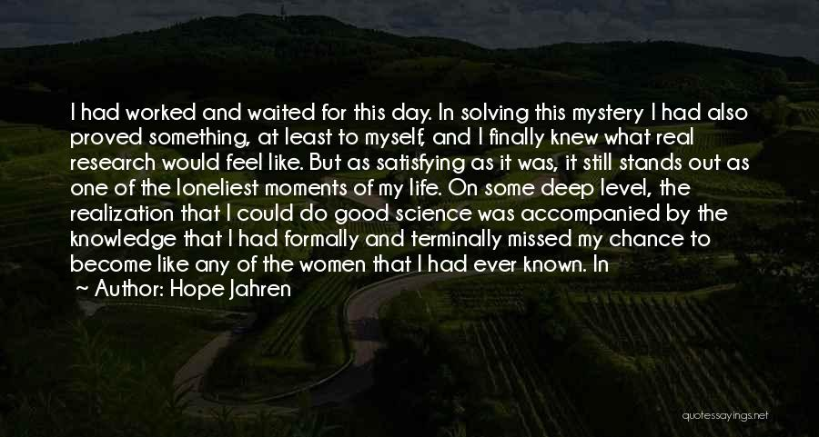 It Was Good Day Quotes By Hope Jahren