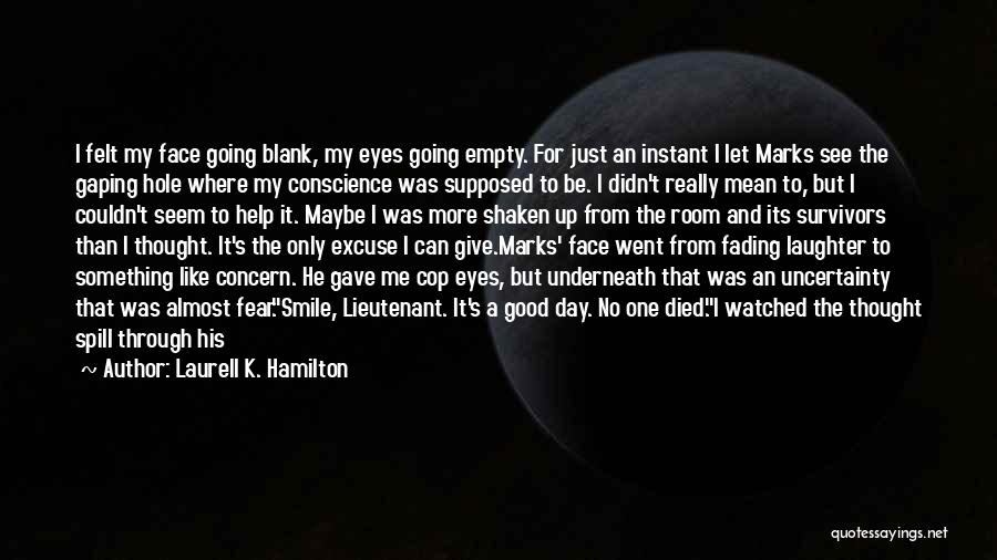 It Was Good Day Quotes By Laurell K. Hamilton