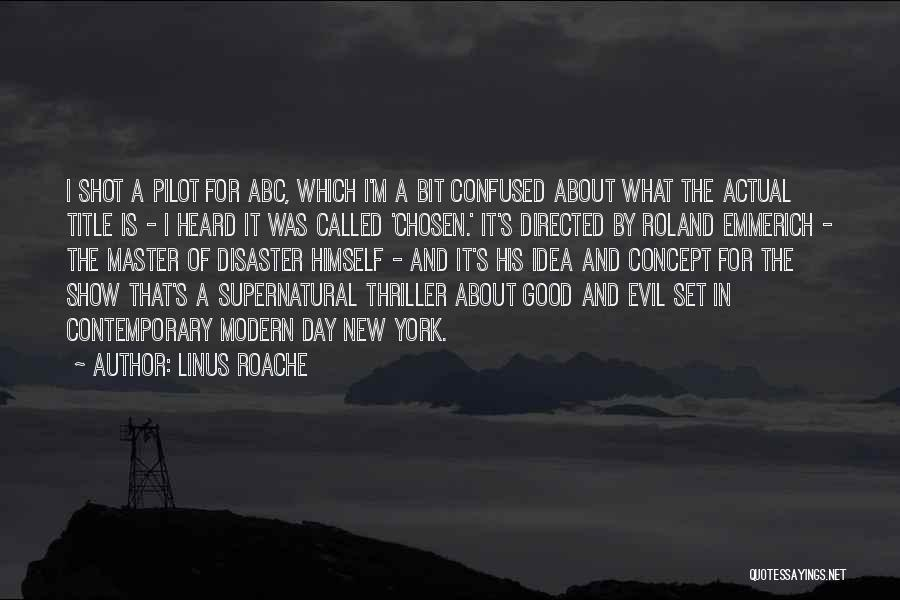 It Was Good Day Quotes By Linus Roache