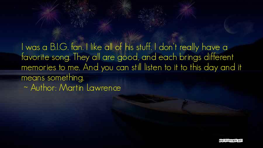 It Was Good Day Quotes By Martin Lawrence