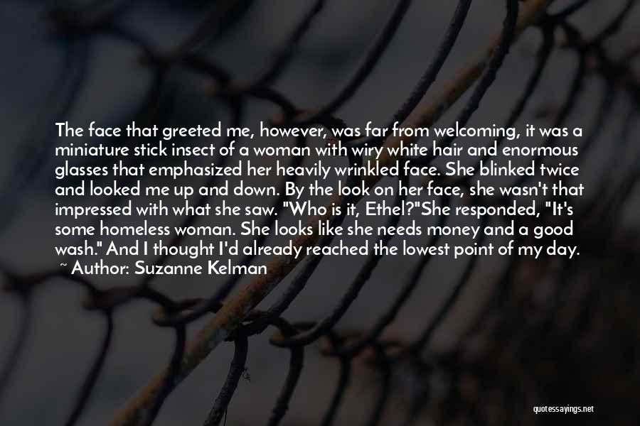 It Was Good Day Quotes By Suzanne Kelman