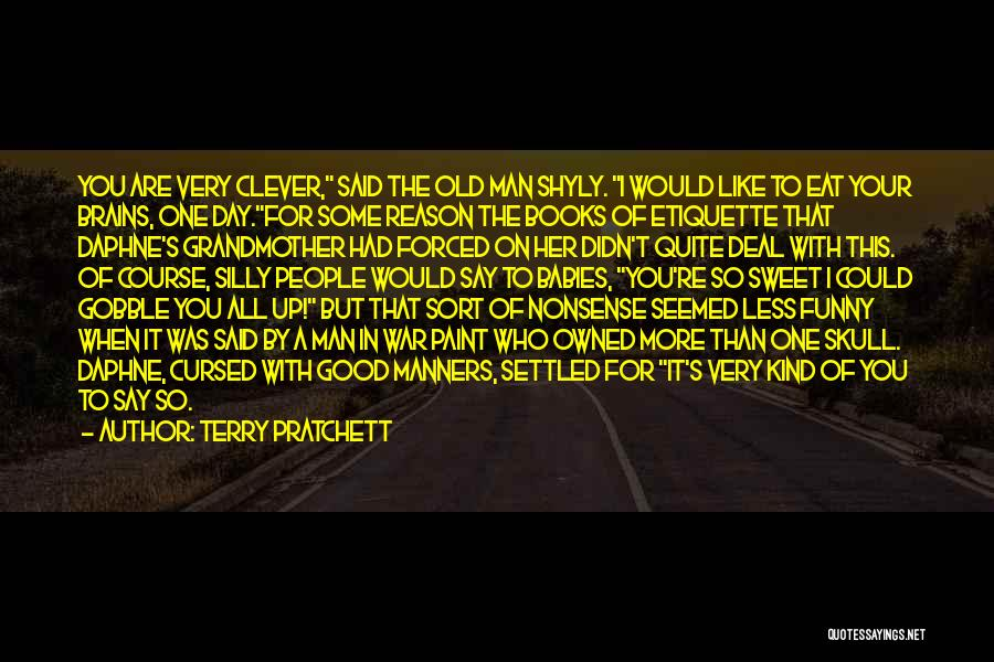 It Was Good Day Quotes By Terry Pratchett