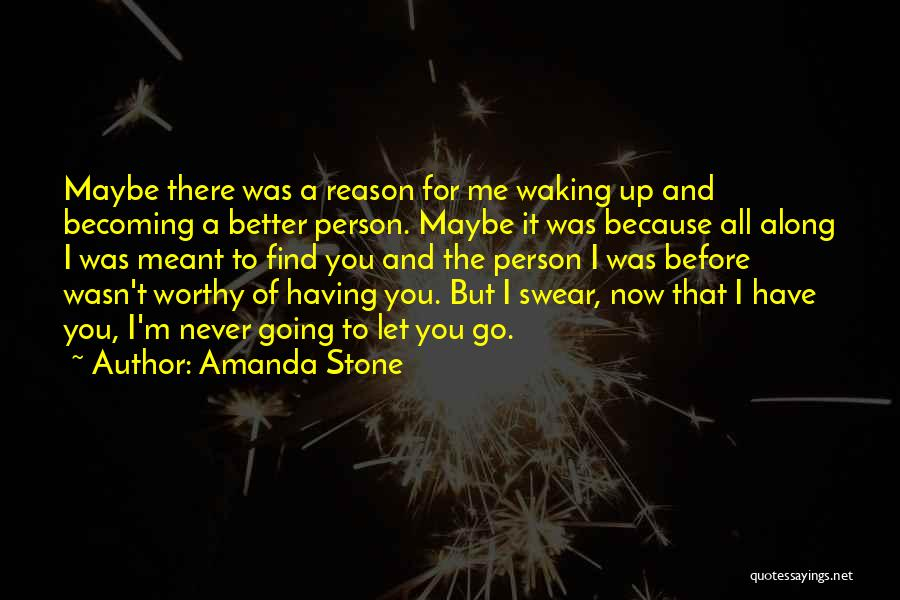 It Was Me All Along Quotes By Amanda Stone