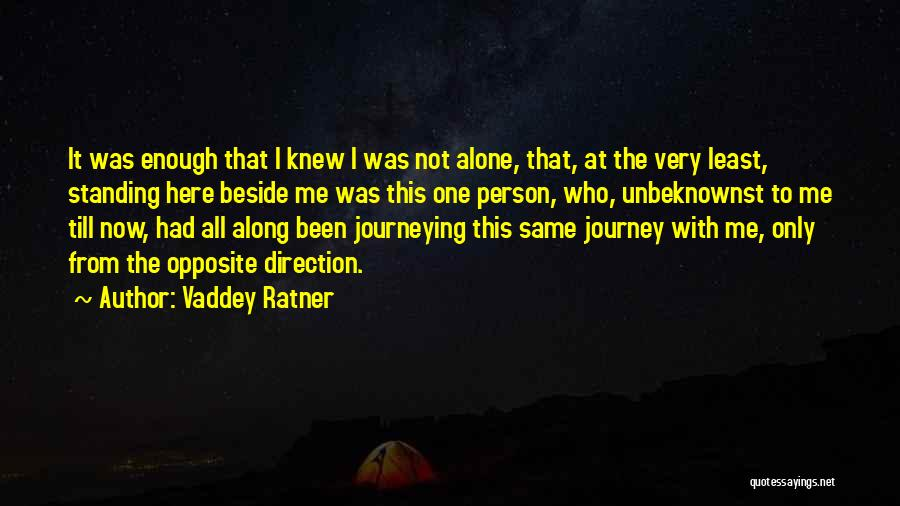 It Was Me All Along Quotes By Vaddey Ratner