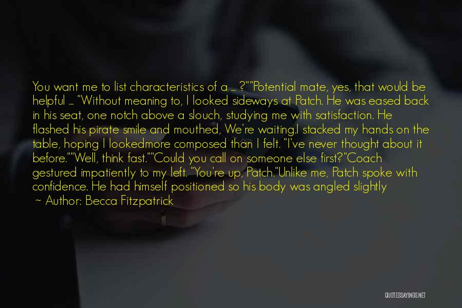 It Was Never Mine Quotes By Becca Fitzpatrick