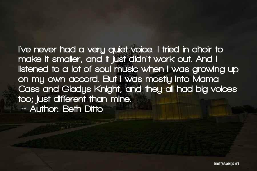 It Was Never Mine Quotes By Beth Ditto