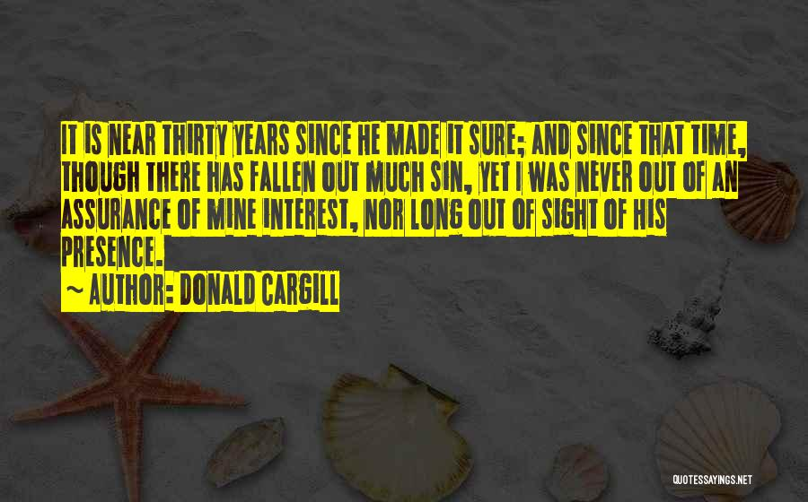 It Was Never Mine Quotes By Donald Cargill