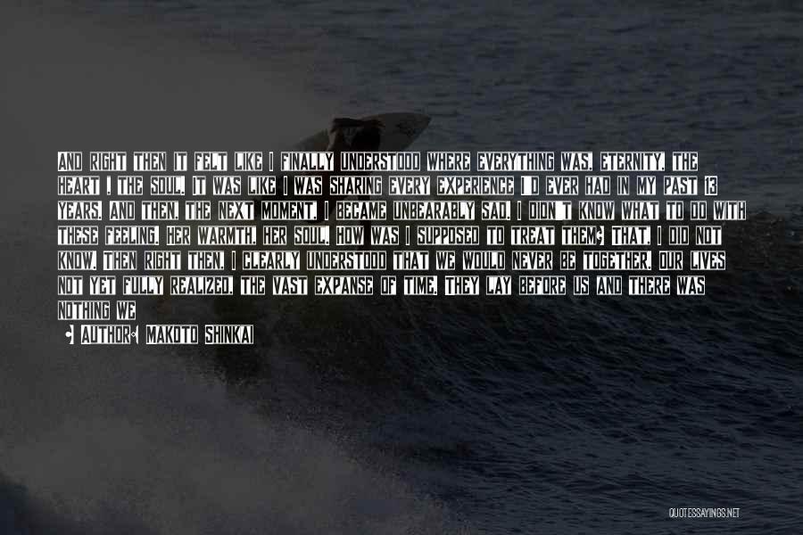 It Was Never Mine Quotes By Makoto Shinkai