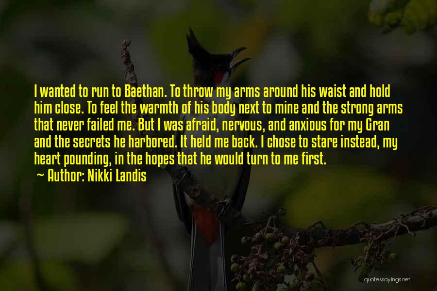 It Was Never Mine Quotes By Nikki Landis