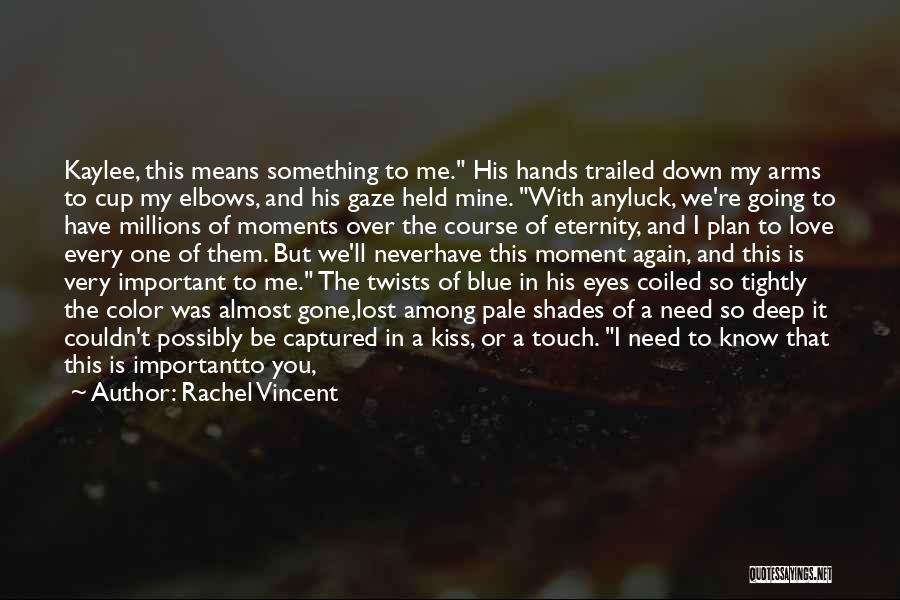 It Was Never Mine Quotes By Rachel Vincent