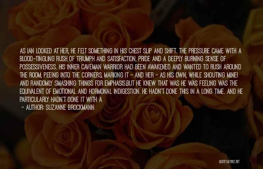 It Was Never Mine Quotes By Suzanne Brockmann