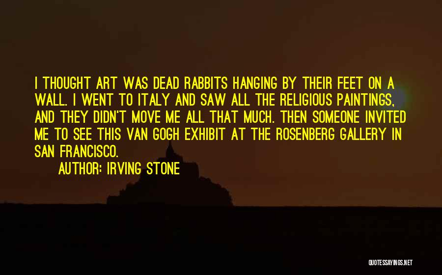 Italy And Art Quotes By Irving Stone
