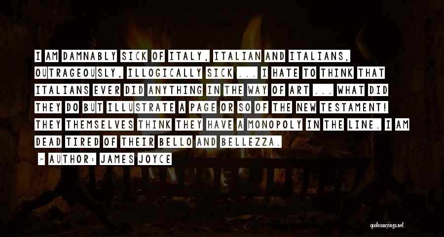 Italy And Art Quotes By James Joyce