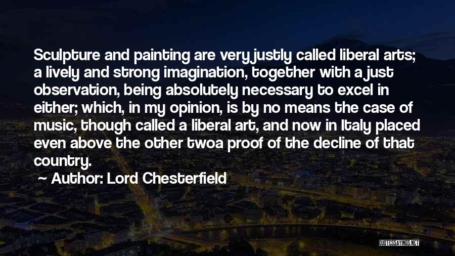 Italy And Art Quotes By Lord Chesterfield