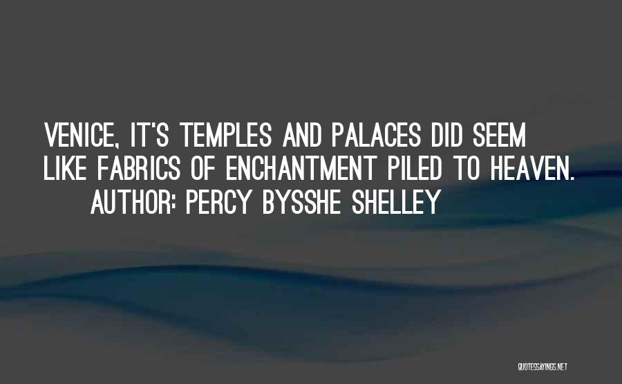Italy And Art Quotes By Percy Bysshe Shelley