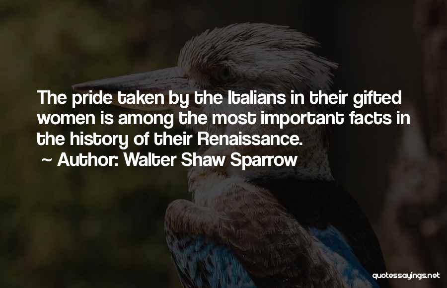 Italy And Art Quotes By Walter Shaw Sparrow