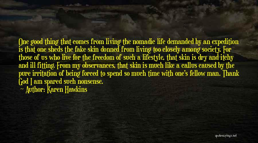 Itchy Skin Quotes By Karen Hawkins