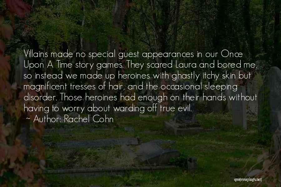 Itchy Skin Quotes By Rachel Cohn