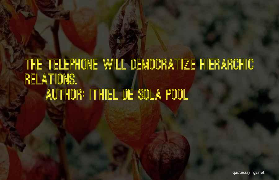 Ithiel De Sola Pool Quotes 972118