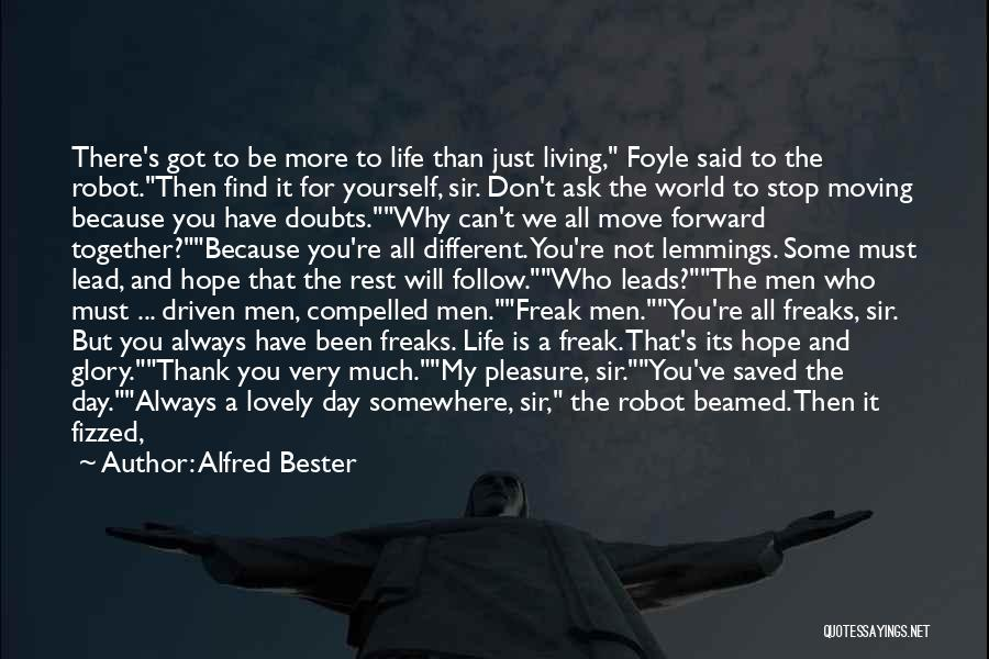 It's A Lovely Life Quotes By Alfred Bester