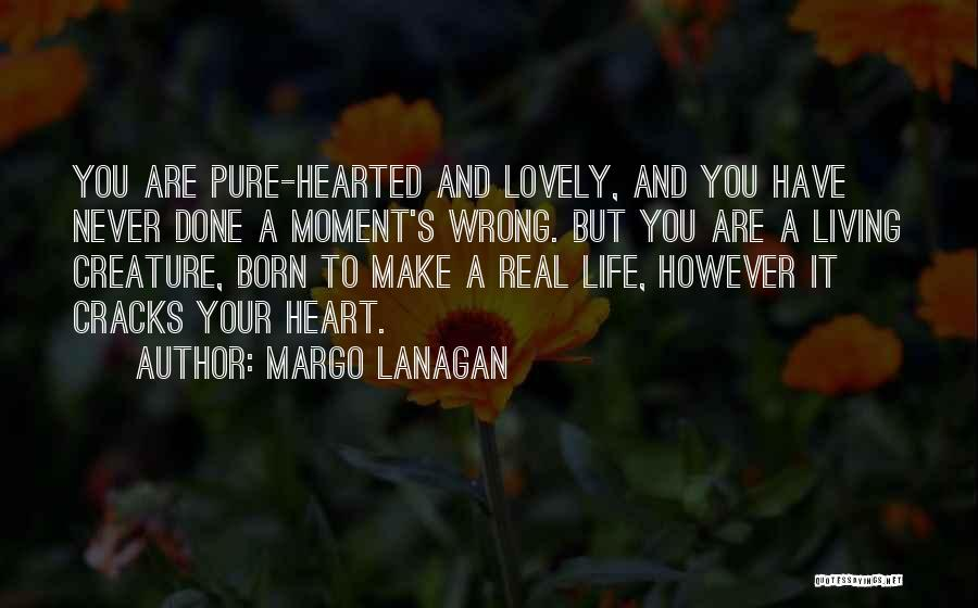 It's A Lovely Life Quotes By Margo Lanagan