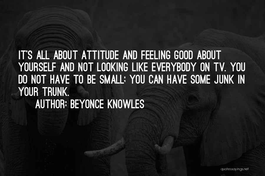 It's All About Your Attitude Quotes By Beyonce Knowles