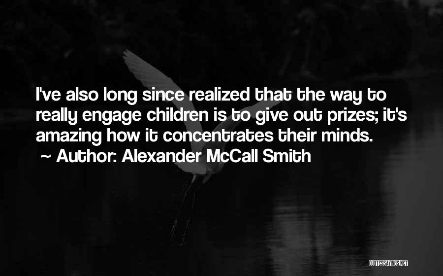 It's Amazing How Quotes By Alexander McCall Smith
