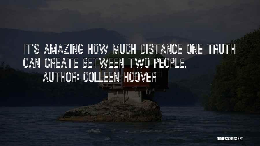 It's Amazing How Quotes By Colleen Hoover