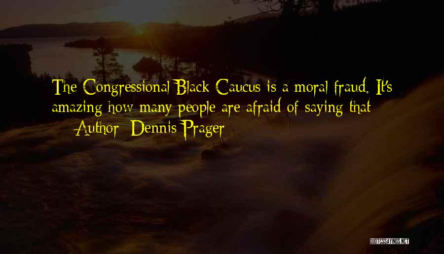 It's Amazing How Quotes By Dennis Prager