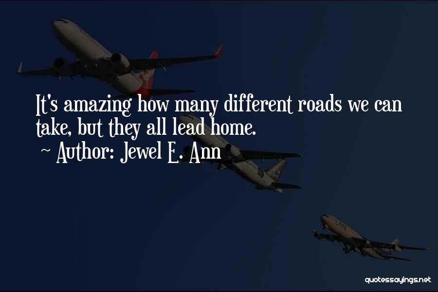 It's Amazing How Quotes By Jewel E. Ann