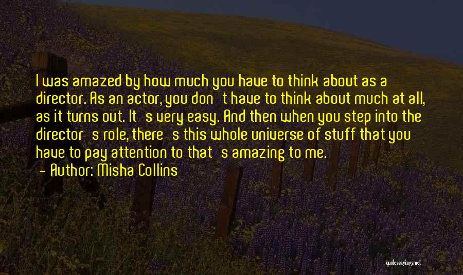 It's Amazing How Quotes By Misha Collins