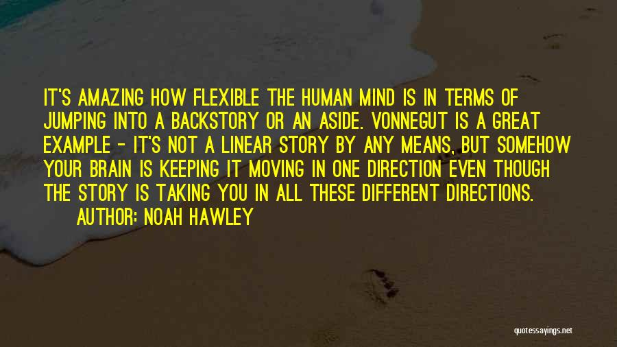 It's Amazing How Quotes By Noah Hawley