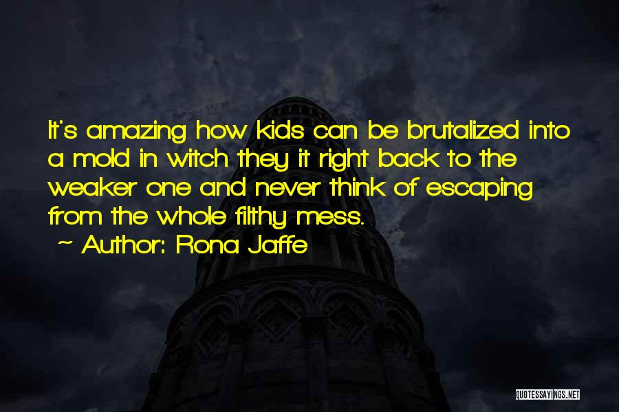 It's Amazing How Quotes By Rona Jaffe