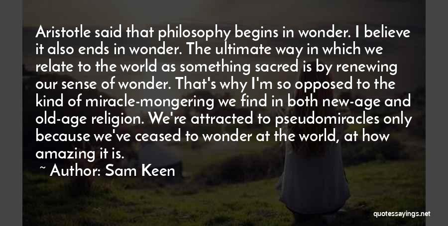 It's Amazing How Quotes By Sam Keen